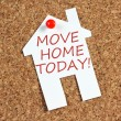 Постер, плакат: Move Home Today