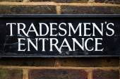 Tradesman's Entrance Sign — Stock Photo
