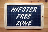 Hipster Free Zone — Stock Photo