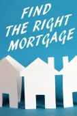 Find The Right Mortgage — Stock Photo