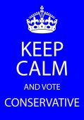 Keep Calm and Vote Conservative — Stock Photo