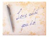 Old paper grunge background - Love what you do — Stock Photo