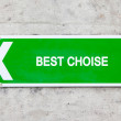 Green sign - Best choise — Stock Photo #52709321