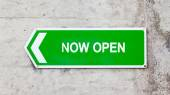 Green sign - Now open — Stock Photo
