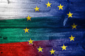 Bulgaria and European Union Flag painted on old wood plank texture — Stock Photo