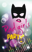 Bad girls party poster with the disco background — Stock Vector