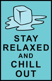Stay relaxed and chill out — Stock Vector