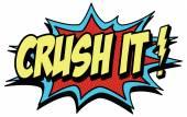 Comic crush it — Stock Vector