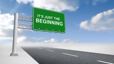 Its just the beginning sign over open road — Stockvideo