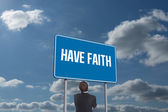 Word have faith and thinking businessman — Stock Photo