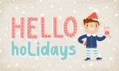 Hello holidays — Stock Vector