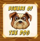 Beware of the dog — Stock Vector
