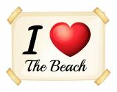 A poster showing the love of the beach — Stock Vector