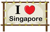 A signage showing the love of Singapore — Stock Vector