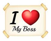 I love my boss — Stock Vector