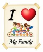 Ich liebe meine Familie — Stockvektor