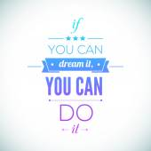 You can do it Quote Typographical Poster, Vector Design. Motivational image for Inspirational Art. — Stock Vector