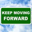 Keep Moving Forward Road Sign — Stock Photo #56053411