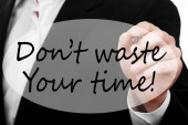 Don't Waste Your Time — Stock Photo