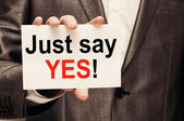 Just Say Yes! — Stock Photo