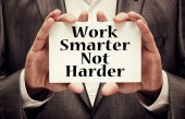 Work Smarter Not Harder Concept — Stock Photo