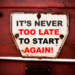 It's never too late to start again — Stock fotografie #59857511