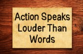 Action Speaks Louder Than Words Concept — Stockfoto