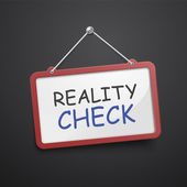 Reality check hanging sign  — Stock Vector