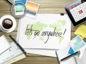 Let us go anywhere written on paper — Stock Vector