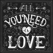 'All you need is love' hand-lettering for print, card, invitatio — Stock Vector