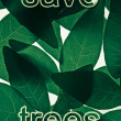 Save Trees, Save Nature Concept — Stock Photo #65033319