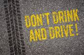 Lane with the text Dont drink and drive — Stock Photo
