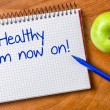 Healthy from now on written on a notepad — Stock Photo #59296535