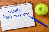 Healthy from now on written on a notepad — Stock Photo