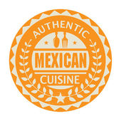 Abstract stamp or label with the text Authentic Mexican Cuisine — Stock Vector