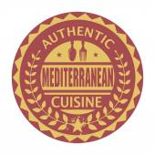 Abstract stamp with the text Authentic Mediterranean Cuisine — Stock Vector