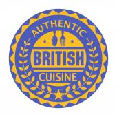 Abstract stamp or label with the text Authentic British Cuisine — Stock Vector