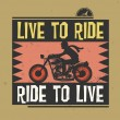 Biker stamp or label with the text Live to Ride, Ride to Live in — Stock Vector #72041317