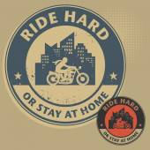 Biker stamp or label with the text Ride Hard or Stay at Home — 图库矢量图片