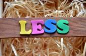 Less — Stock Photo