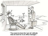 "You seem to have the ""can do "" attitude — Stockvektor"