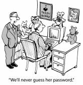 """We'll never guess her password."" — Stock Vector"