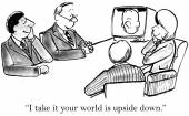 """""""I take it your world is upside down."""" — Stock Vector"""