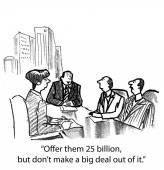 Offer them 25 billion — Stock Vector