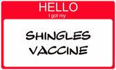 Hello I got my Shingles Vaccine red name tag — Stock Photo