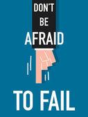 Word DON'T BE AFRAID TO FAIL vector illustration — Stock Vector