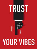 Word TRUST YOUR VIBES — Vettoriale Stock