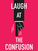 Word LAUGH AT THE CONFUSION — Stock Vector