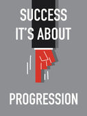 Word SUCCESS IT'S ABOUT PROGRESSION — Stock vektor