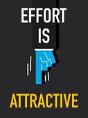 Words EFFORT IS ATTRACTIVE — Stock Vector